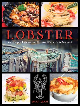 Cover image for the book Lobster: 75 Recipes Celebrating the World's Favorite Seafood