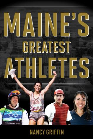 Cover image for the book Maine's Greatest Athletes
