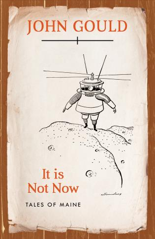 Cover image for the book It is Not Now: Tales of Maine