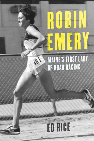 Cover image for the book Robin Emery: Maine's First Lady of Road Racing