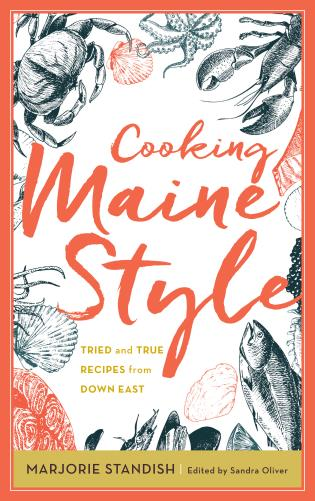 Cover image for the book Cooking Maine Style: Tried and True Recipes from Down East