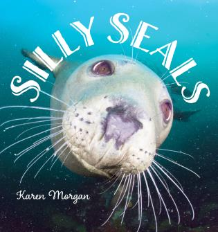 Cover image for the book Silly Seals