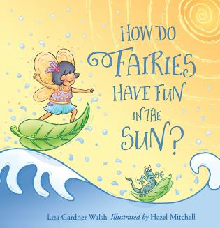 Cover image for the book How Do Fairies Have Fun in the Sun?
