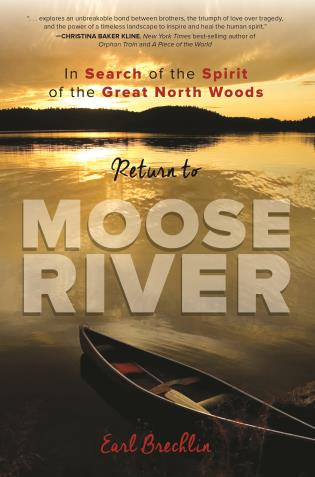 Cover image for the book Return to Moose River: In Search of the Spirit of the Great North Woods