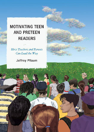 Cover image for the book Motivating Teen and Preteen Readers: How Teachers and Parents Can Lead the Way