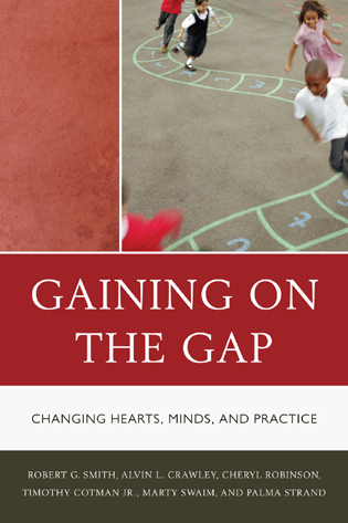 Cover image for the book Gaining on the Gap: Changing Hearts, Minds, and Practice