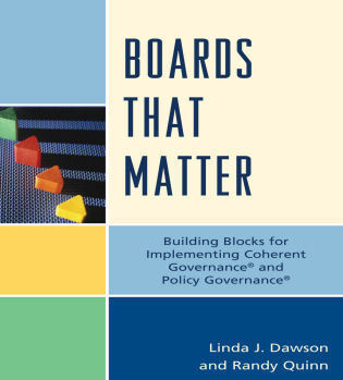 Cover image for the book Boards that Matter: Building Blocks for Implementing Coherent Governance' and Policy Governance'