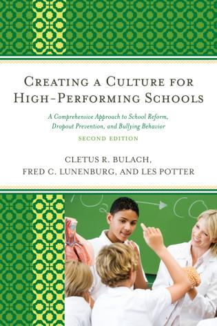 Cover image for the book Creating a Culture for High-Performing Schools: A Comprehensive Approach to School Reform and Dropout Prevention, 2nd Edition