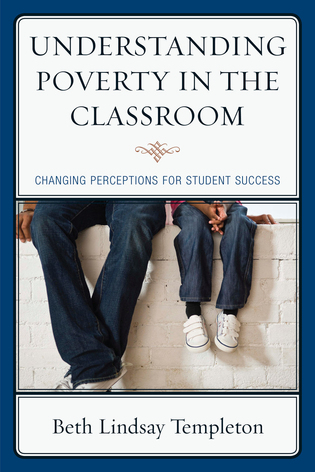 Cover image for the book Understanding Poverty in the Classroom: Changing Perceptions for Student Success