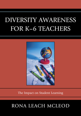Cover image for the book Diversity Awareness for K-6 Teachers: The Impact on Student Learning