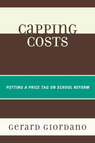 Cover image for the book Capping Costs: Putting a Price Tag on School Reform