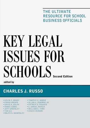 Cover image for the book Key Legal Issues for Schools: The Ultimate Resource for School Business Officials, 2nd Edition