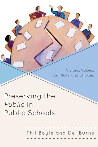 Cover image for the book Preserving the Public in Public Schools: Visions, Values, Conflicts, and Choices