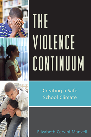 Cover image for the book The Violence Continuum: Creating a Safe School Climate