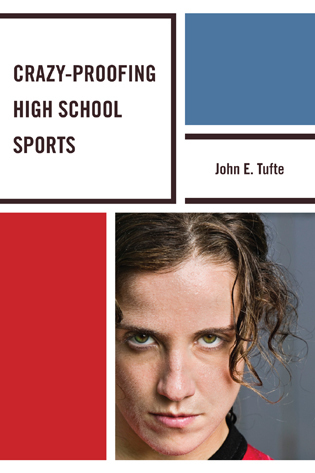 Cover image for the book Crazy-Proofing High School Sports