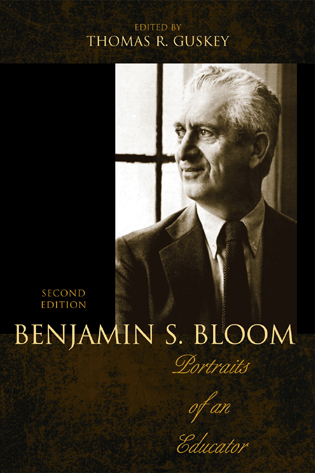 Cover image for the book Benjamin S. Bloom: Portraits of an Educator, 2nd Edition