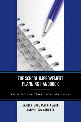 Cover image for the book The School Improvement Planning Handbook: Getting Focused for Turnaround and Transition