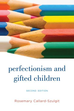 Cover image for the book Perfectionism and Gifted Children, 2nd Edition