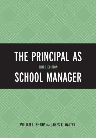 Cover image for the book The Principal as School Manager, 3rd Edition
