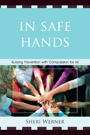 Cover image for the book In Safe Hands: Bullying Prevention with Compassion for All