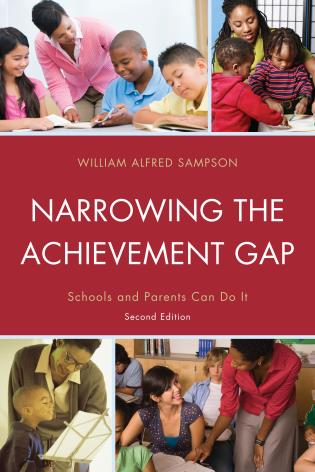 Cover image for the book Narrowing the Achievement Gap: Schools and Parents Can Do It, 2nd Edition