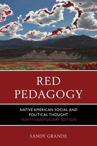 Cover image for the book Red Pedagogy: Native American Social and Political Thought, 10th Anniversary Edition