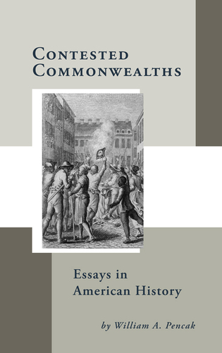 Cover image for the book Contested Commonwealths: Essays in American History