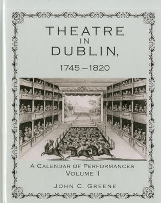 Cover image for the book Theatre in Dublin, 1745–1820: A Calendar of Performances, Volume 1