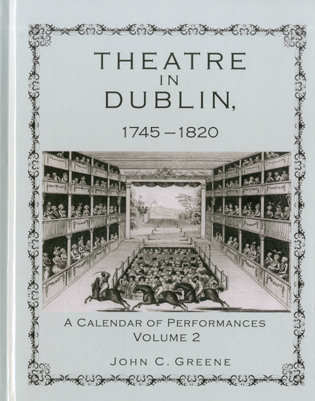 Cover image for the book Theatre in Dublin, 1745–1820: A Calendar of Performances, Volume 2