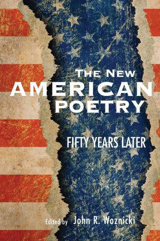 Cover image for the book The New American Poetry: Fifty Years Later