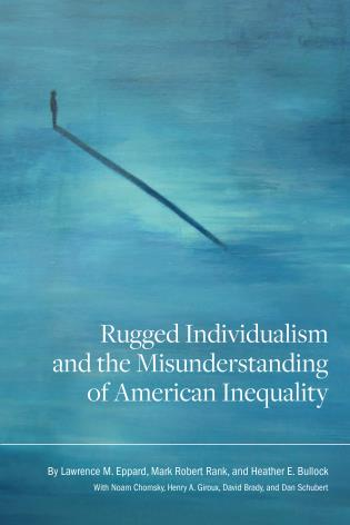 Cover image for the book Rugged Individualism and the Misunderstanding of American Inequality