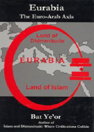 Cover image for the book Eurabia: The Euro-Arab Axis