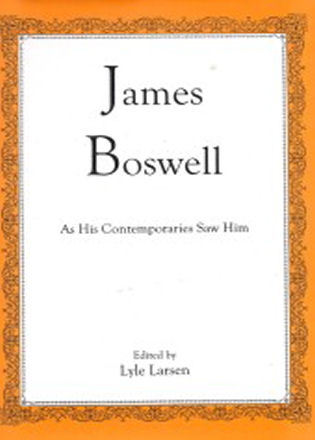 Cover image for the book James Boswell: As His Contemporaries Saw Him