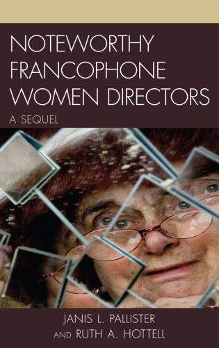 Cover image for the book Noteworthy Francophone Women Directors: A Sequel
