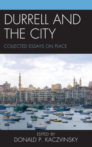 Cover image for the book Durrell and the City: Collected Essays on Place