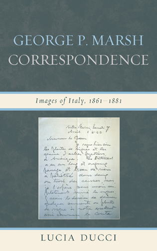 Cover image for the book George P. Marsh Correspondence: Images of Italy, 1861–1881