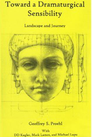 Cover image for the book Toward a Dramaturgical Sensibility: Landscape and Journey