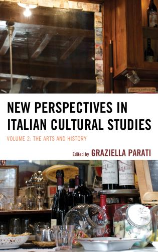 Cover image for the book New Perspectives in Italian Cultural Studies: The Arts and History, Volume 2