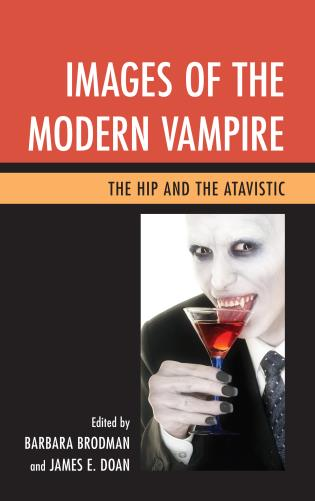 Cover image for the book Images of the Modern Vampire: The Hip and the Atavistic