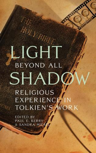 Cover image for the book Light Beyond All Shadow: Religious Experience in Tolkien's Work