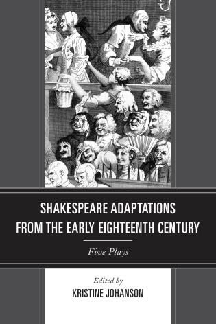 Cover image for the book Shakespeare Adaptations from the Early Eighteenth Century: Five Plays