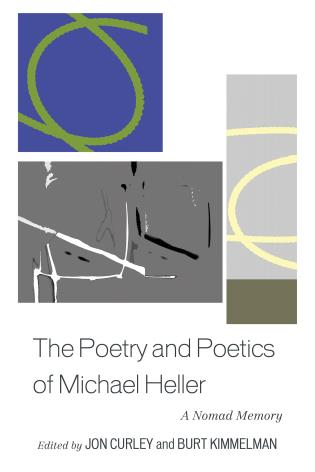 Cover image for the book The Poetry and Poetics of Michael Heller: A Nomad Memory