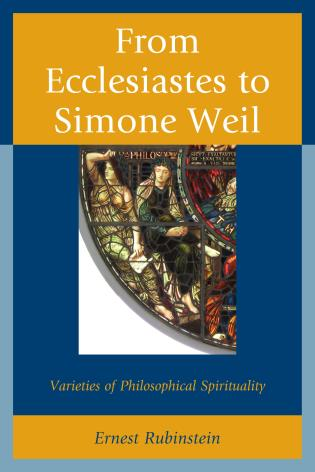 Cover image for the book From Ecclesiastes to Simone Weil: Varieties of Philosophical Spirituality