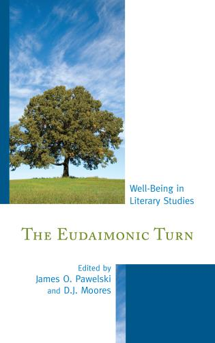 Cover image for the book The Eudaimonic Turn: Well-Being in Literary Studies