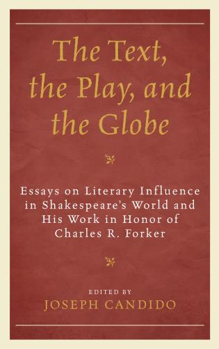 Write An Essay On Democracy Essays On Literary Influence In Shakespeares World And His Work In Honor  Of Charles R Forker Good Topics For A Compare And Contrast Essay also Religion Definition Essay The Text The Play And The Globe Essays On Literary Influence In  Communism Vs Capitalism Essays
