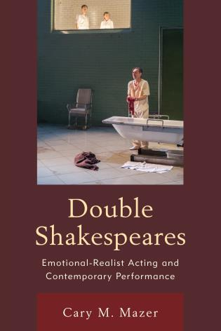 Cover image for the book Double Shakespeares: Emotional-Realist Acting and Contemporary Performance