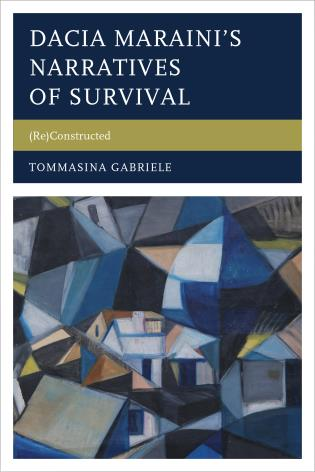 Cover image for the book Dacia Maraini's Narratives of Survival: (Re)Constructed