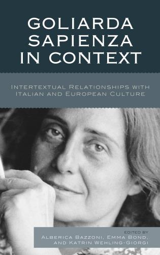 Cover image for the book Goliarda Sapienza in Context: Intertextual Relationships with Italian and European Culture