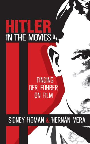Cover image for the book Hitler in the Movies: Finding Der Führer on Film