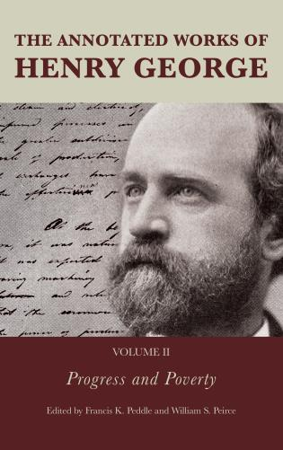 Cover image for the book The Annotated Works of Henry George: Progress and Poverty, Volume 2